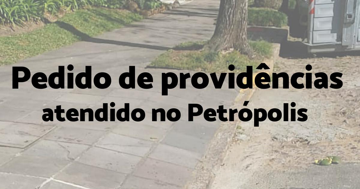 Pedido de providências atendido no Petrópolis